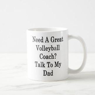 Taza De Café Necesite una gran charla del coche del voleibol a