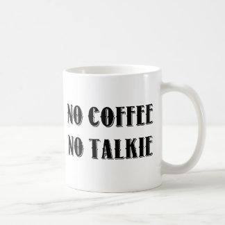Taza De Café Ningún café. Ninguna película hablada