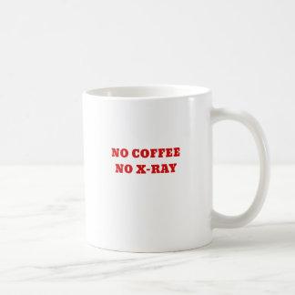 Taza De Café Ningún café ninguna radiografía