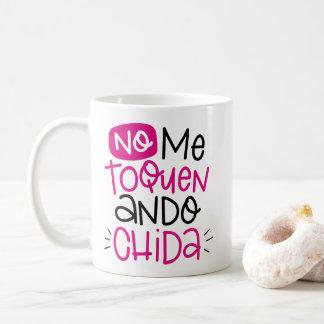 Taza De Café Ningún toquen, chida del ando, español