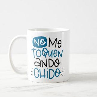 Taza De Café Ningún toquen, chido del ando, español