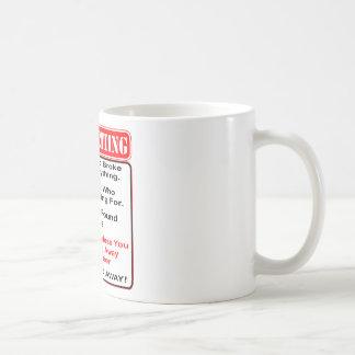 Taza De Café Ninguna solicitación a menos que usted tenga
