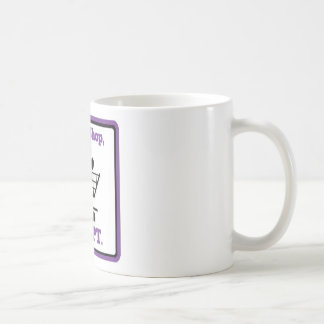Taza De Café No haga compras adoptan