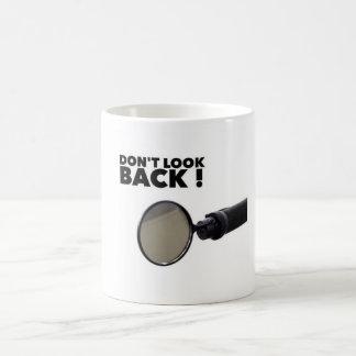 Taza De Café No mire detrás