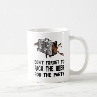 Taza De Café No olvide embalar la cerveza para el fiesta