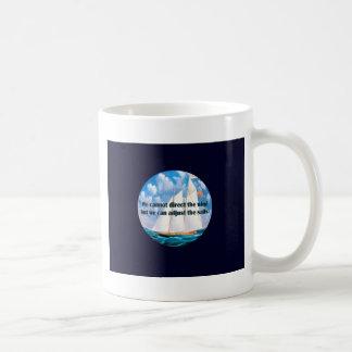 Taza De Café No podemos dirigir el viento pero…
