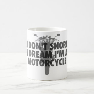 Taza De Café No ronco sueño de I que soy una motocicleta