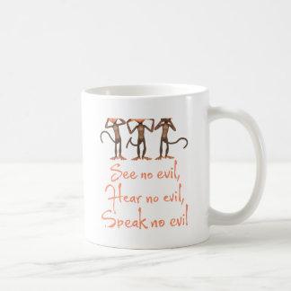 Taza De Café No vea ningún mal - no oír ningún mal - no hablar