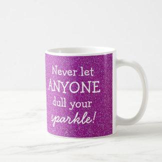 Taza De Café Nunca deje cualquier persona entorpecen su chispa