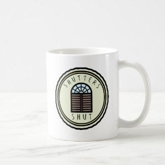 Taza De Café ¡Obturadores cerrados!