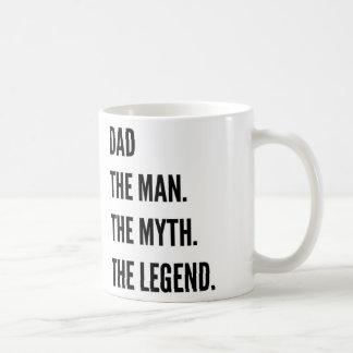 Taza De Café Papá el hombre el mito la leyenda