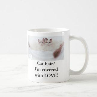 Taza De Café ¿Pelo del gato? ¡Me cubren con AMOR!