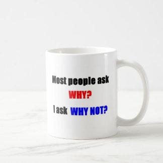 Taza De Café Pensamiento fuera de la caja: ¿Por qué no?