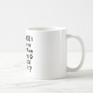 Taza De Café Por supuesto hablo con mis diseños del perro de