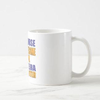Taza De Café Por supuesto soy combatiente de Capoeira