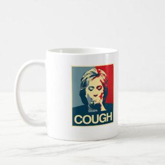 Taza De Café Poster de la tos de Hillary -- Elección 2016 -