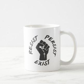 Taza De Café Resista persisten existen