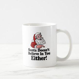 Taza De Café Santa no cree en usted tampoco