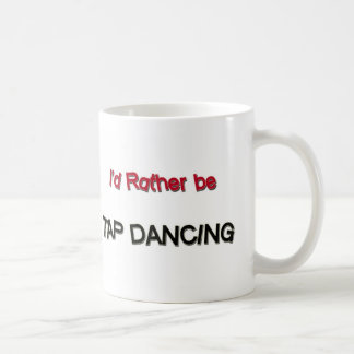Taza De Café Sería bastante baile de golpecito