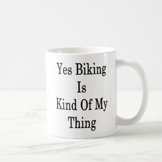 Taza De Café Sí el Biking es un poco mi cosa