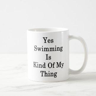 Taza De Café Sí el nadar es un poco mi cosa
