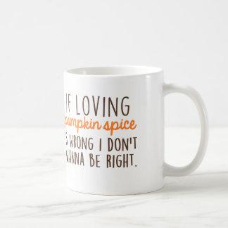 Taza De Café Si es cariñoso la especia de la calabaza es