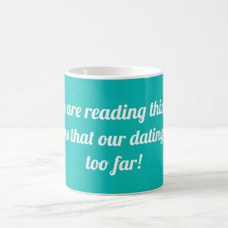 Taza De Café Si usted está leyendo este texto significa….