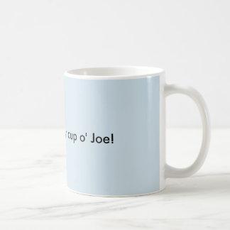 Taza De Café ¡SID mi o Joe de la taza!