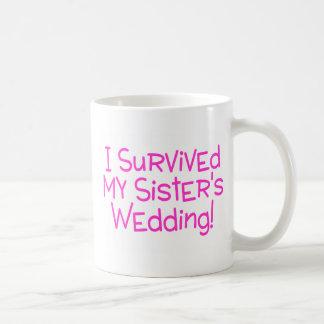 Taza De Café Sobreviví mi casarse de las hermanas