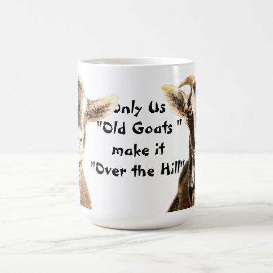 Taza De Café Solamente las cabras viejas lo hacemos sobre el