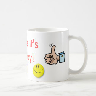 Taza De Café ¡Sonrisa es viernes!