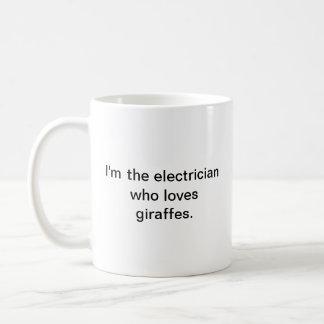 Taza De Café Soy el electricista que ama jirafas