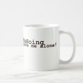 Taza De Café ¡Soy NaNoing! Déjeme solo
