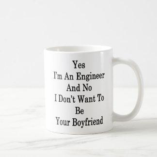 Taza De Café Soy sí ingeniero y ningún no quiero ser su
