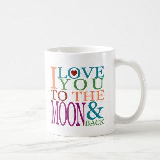 Taza De Café Te amo a la luna y a la parte posterior