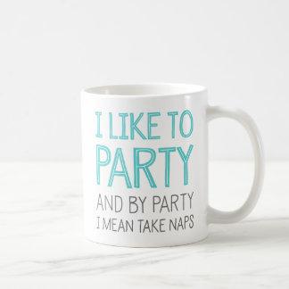 Taza De Café Tengo gusto de ir de fiesta y por el fiesta