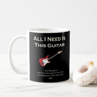 Taza De Café Toda lo que necesito es esta guitarra, divertida,
