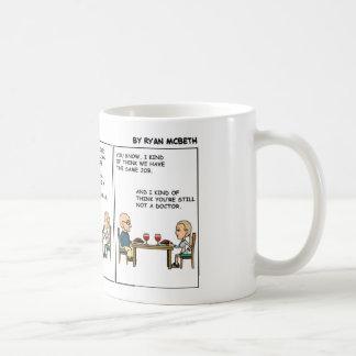 Taza De Café Todavía no un doctor
