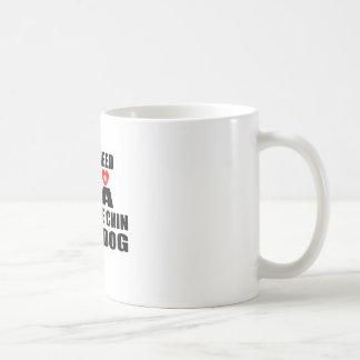 Taza De Café Todos usted necesita diseños de los perros de CHIN