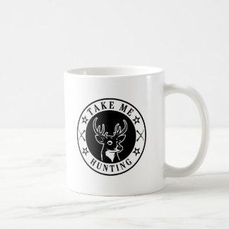 Taza De Café Tómeme la caza