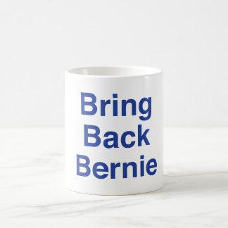 Taza De Café Traiga detrás a Bernie