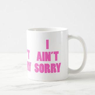Taza de café triste del aint I