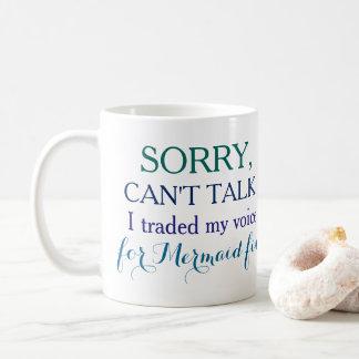Taza De Café Triste, no puede hablar. Negocié mi voz para la