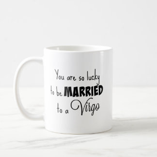 Taza De Café Usted es así que afortunado estar casado con un