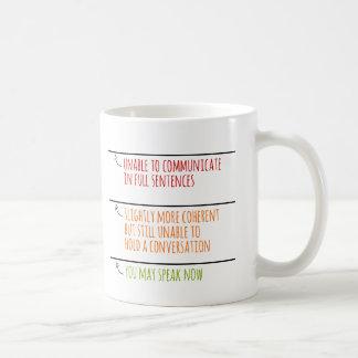 Taza De Café Usted puede ahora hablar llena líneas