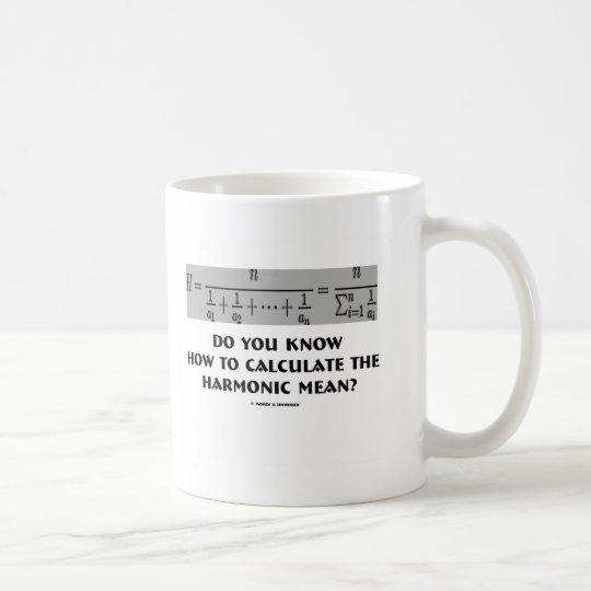 Taza De Café ¿Usted sabe calcular el medio armónico?