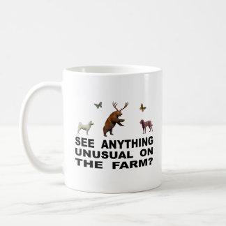 Taza De Café ¿Vea cualquier cosa inusual en la granja?