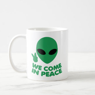 Taza De Café Venimos en extranjero de la paz