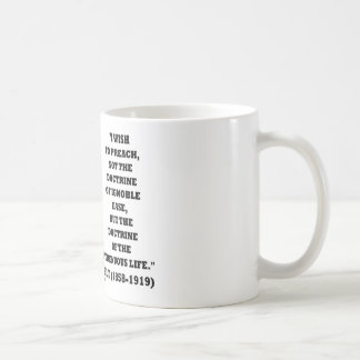 Taza De Café Vida vigorosa de la doctrina de Theodore Roosevelt