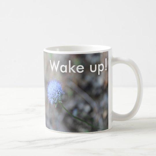 Taza De Café Wake up